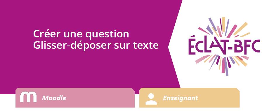 Créer une question Glisser-déposer sur texte